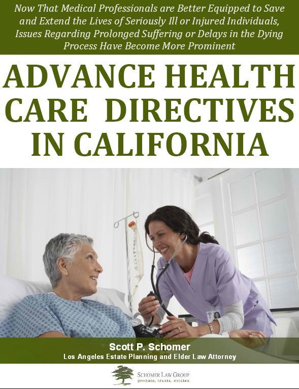 Advance Health Care Directives in California