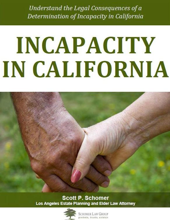 Incapacity in California