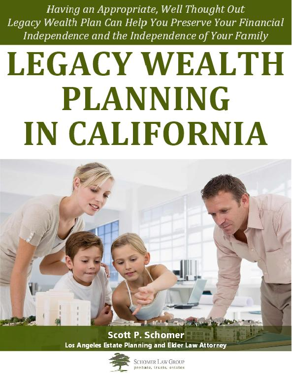 Legacy Wealth Planning in California