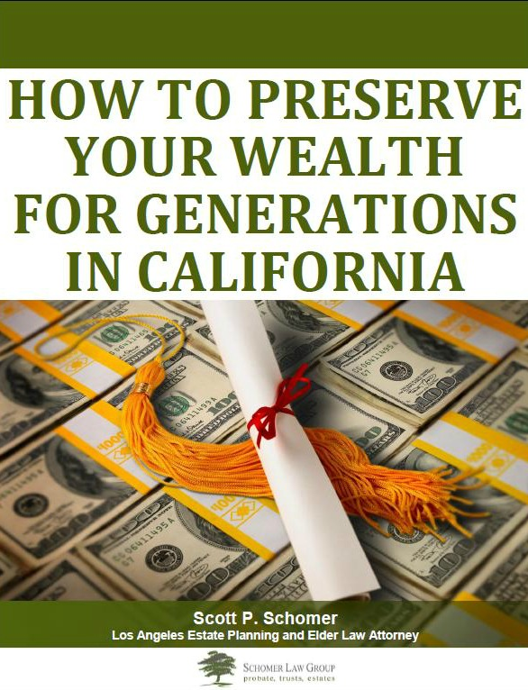 How to Preserve Your Wealth For Generations in California