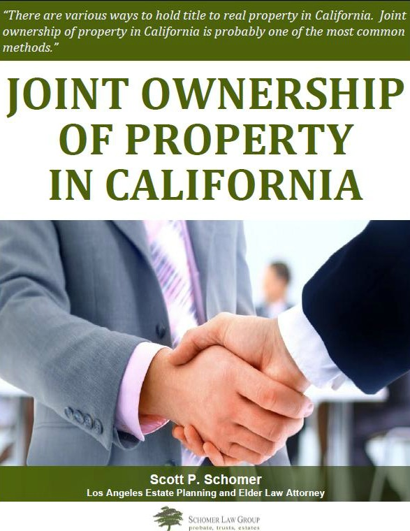 Joint Ownership of Property in California