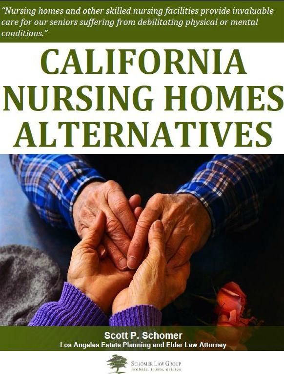 California Nursing Homes Alternatives