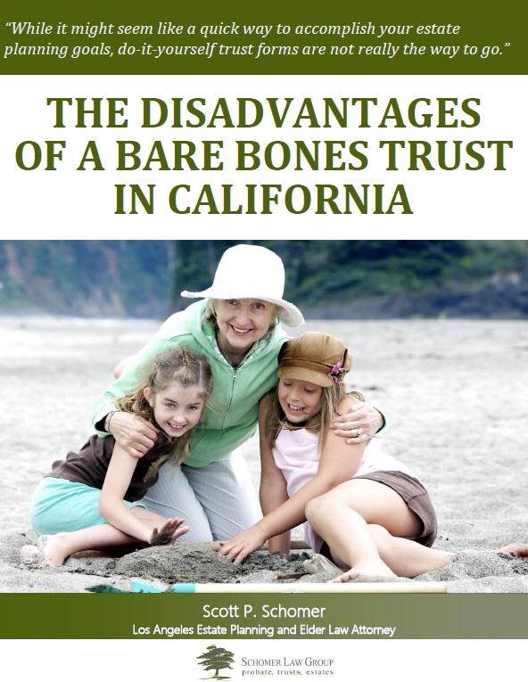 Disadvantages of Bare Bones Trust in California