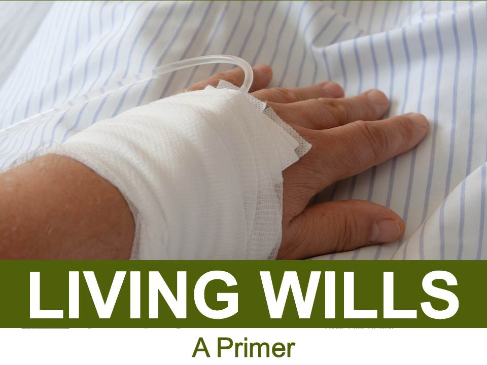 Living Wills A Primer